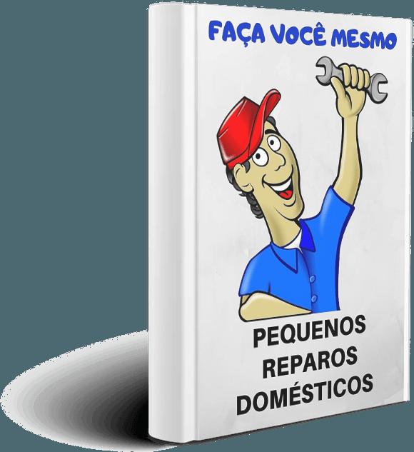 [E-Book Gratuito] 16 Pequenos Reparos Domésticos Que você mesmo Pode Fazer